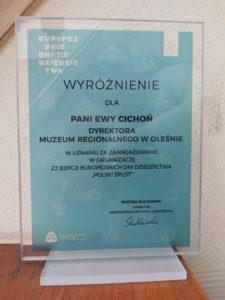 Wyróżnienie dla dyrektora muzeum Ewy Cichoń w uznaniu za zaangażowanie w organizację 27. edycji  Europejskich Dni Dziedzictwa.
