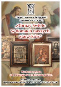 """Plakat o nowej wystawie: """"Obrazy święte w domach naszych starzyków"""""""